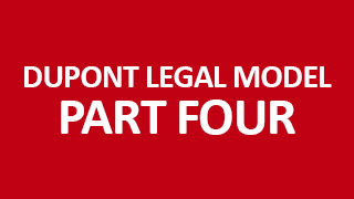 Dupont Legal Model Part 4