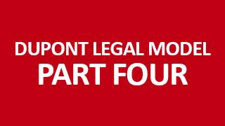 Dupont Legal Model Part 4