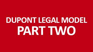 Dupont Legal Model Part 2